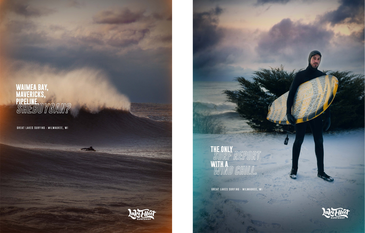 """Two posters. Poster on the left: A wave on Lake Michigan. The poster reads """"Waimea Bay, Mavericks, Pipeline, Sheboygan? Poster on the right: a man wearing a wet suit and holding a surfboard. The poster reads """"The only surf report with a wind chill."""""""