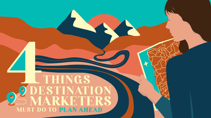 Woman looking down a road with mountains and title overlay 4 Things Every Destination Marketer Must Do to Plan Ahead
