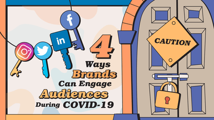Door with a caution sign and oversized lock next to social media icon keys with title overlay '4 Ways Brands Can Engage Audiences During COVID-19'